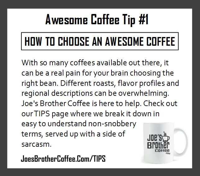 Awesome Coffee Tip #1 - How to choose and awesome coffee